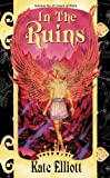 In the Ruins (Crown of Stars, Vol. 6)