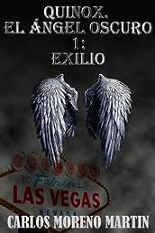 Quinox. El ángel oscuro 1: Exilio (Saga Quinox) (Spanish Edition)