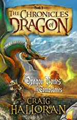 The Chronicles of Dragon: Dragon Bones and Tombstones (Book 2 of 10)