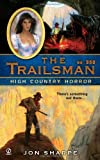 img - for High Country Horror (The Trailsman, No. 350) book / textbook / text book
