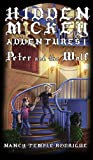 HIDDEN MICKEY ADVENTURES 1: Peter and the Wolf (Hidden Mickey Adventures, volume 1)