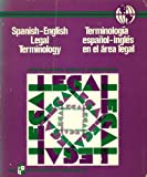 img - for Spanish-English Legal Terminology book / textbook / text book