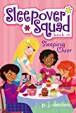 Sleeping Over (Sleepover Squad)