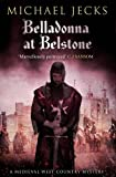 Michael Jecks Belladonna at Belstone (Knights Templar)