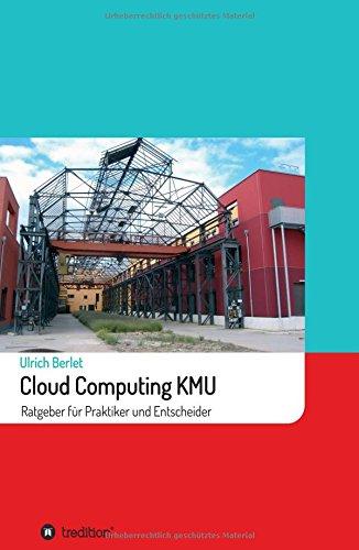 cloud-computing-kmu-ratgeber-fur-praktiker-und-entscheider