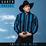 Ropin' the Wind - Garth Brooks