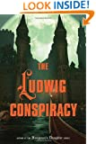 The Ludwig Conspiracy
