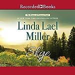 Skye: The Women of Primrose Creek, Book 3 | Linda Lael Miller