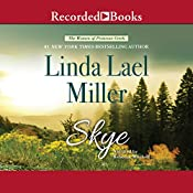 Skye: The Women of Primrose Creek, Book 3 | Linda Lael Miller