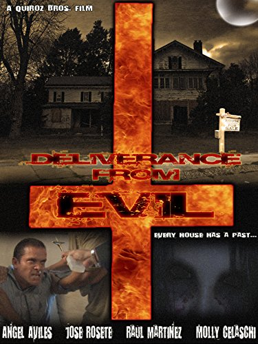 Deliverance From Evil (Paranormal) (Haunted House Horror Movie)