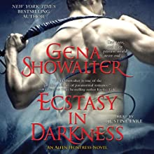 Ecstasy in Darkness: Alien Huntress, Book 5 | Livre audio Auteur(s) : Gena Showalter Narrateur(s) : Justine Eyre