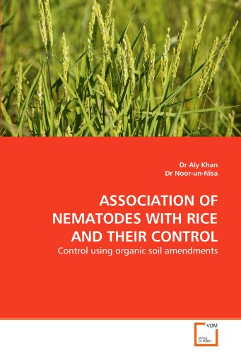 ASSOCIATION OF NEMATODES WITH RICE AND THEIR CONTROL: Control using organic soil amendments