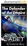 Defender of the Empire: Cadet #1 (English Edition)