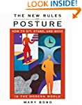 New Rules Of Posture