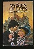 The Women of Eden (0399124780) by Harris, Marilyn