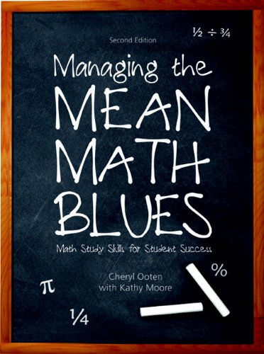 Managing the Mean Math Blues: Study Skills for Student...