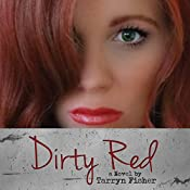 Dirty Red | [Tarryn Fisher]
