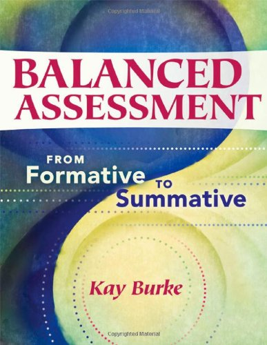 Balanced Assessment: From Formative To Summative