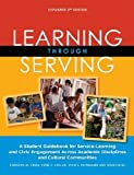 Learning Through Serving: A Student Guidebook for Service-Learning and Civic Engagement Across Academic Disciplines and Cultural Communities