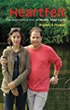 img - for Heartfelt: The Inspirational Story of Medha Anup Jalota by Bharati S. Pradhan (2013-06-05) book / textbook / text book