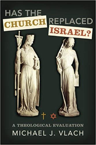 Has the Church Replaced Israel