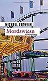 Mordswiesn (Kriminalromane im GMEINER-Verlag)