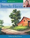 Painting With Brenda Harris: Precious Times