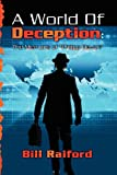 img - for A World of Deception: The Memoirs of