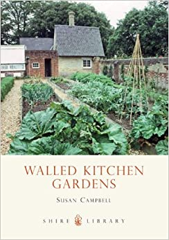 Walled Kitchen Gardens (Shire Album): Amazon.co.uk: Susan