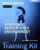 img - for MCSA/MCSE (Exams 70-290, 70-291, 70-293, 70-294) Self-Paced Training Kit: Managing and Maintaining a Windows Server 2003 Environment: Windows Server 2003 Core Requirements (Pro-Certification) Pap/Cdr Edition by Zacker, Craig, etc. published by Micros book / textbook / text book