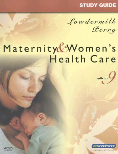 Study Guide for Maternity & Women's Health Care, 9e