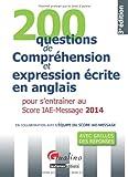 200 questions de compréhension et expressions écrite en anglais 2014 pour s' entrainer au score iae