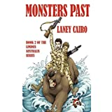 Monsters Pastby Laney Cairo