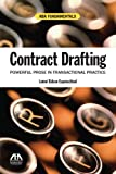Contract Drafting: Powerful Prose in Transactional Practice (ABA Fundamentals)