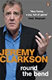 Round the Bend Jeremy Clarkson