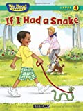 img - for If I Had a Snake (We Read Phonics) book / textbook / text book