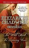 Elizabeth Chadwick The Wild Hunt/The Running Vixen (Wild Hunt Omnibus)