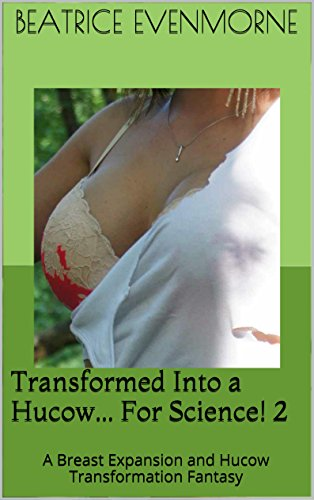 transformed-into-a-hucow-for-science-2-a-breast-expansion-and-hucow-transformation-fantasy-project-l