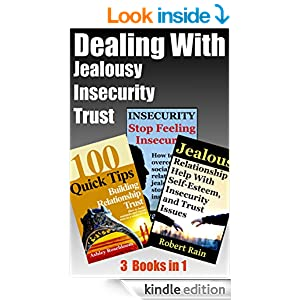 How To Deal With Insecurity And Jealousy In Relationship