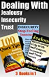 Dealing With Jealousy, Insecurity and...