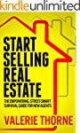 START SELLING REAL ESTATE: The Empowe...