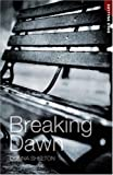Breaking Dawn: v. 14 (Cutting Edge)