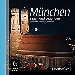 Münchner Sagen und Legenden | Kristina Hammann