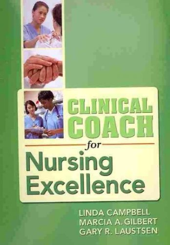 Clinical Coach for Nursing Excellence: Two Books in One!