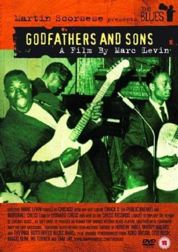 Martin Scorsese Presents The Blues: Godfathers and Sons [DVD]