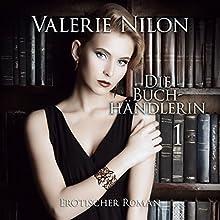 Die Buchhändlerin 1 Hörbuch von Valerie Nilon Gesprochen von: Julie Delanné
