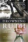 Drowning Ruth: A Novel (Oprahs Book Club)