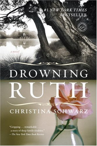 Drowning Ruth: A Novel (oprah&#039;s Book Club) Picture