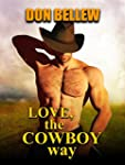 Love, The Cowboy Way: three stories o...