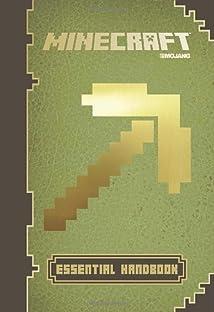 Minecraft: Essential Handbook: An Official Mojang Book